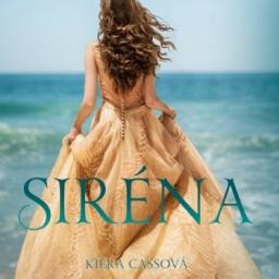 Kiera Cass: Siréna