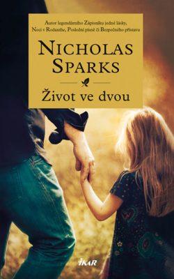 Nicholas Sparks – Život ve dvou