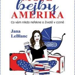 Jana LeBlanc – Moje bejby Amerika